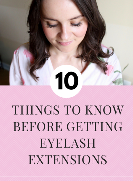 10 Things to Know Before Getting Eyelash Extensions