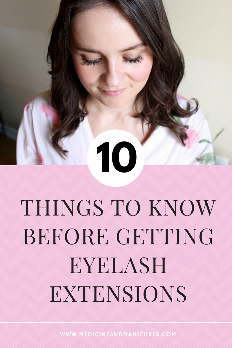 10 Things to Know Before Getting Eyelash Extensions - Medicine ...