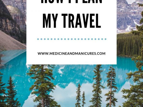 how I plan travel